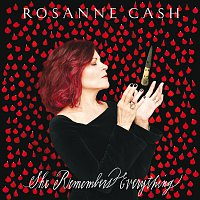 Rosanne Cash – She Remembers Everything [Deluxe]