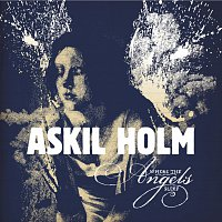 Askil Holm – Where The Angels Sleep