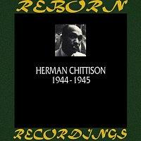 Herman Chittison – 1944-1945 (HD Remastered)