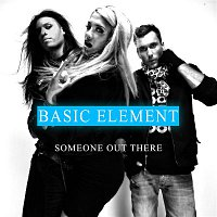 Basic Element, Taz – Someone Out There
