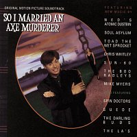 Big Audio Dynamite II – So I Married An Axe Murderer Original   Motion Picture Soundtrack