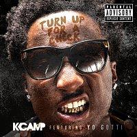 K Camp, Yo Gotti – Turn Up For A Check