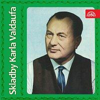 Karel Valdauf – Skladby Karla Valdaufa