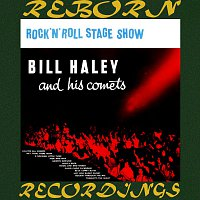 Bill Haley, His Comets – Rock n' Roll Stage Show (HD Remastered)