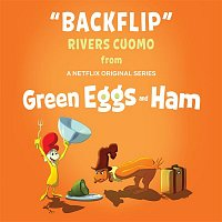 Rivers Cuomo – Backflip (From Green Eggs and Ham)