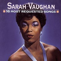 Sarah Vaughan – 16 Most Requested Songs