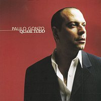 Paulo Gonzo – Quase Tudo