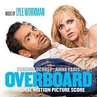 Lyle Workman – Overboard (Original Motion Picture Score)