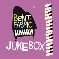 Bent Fabric – Jukebox Radio Edit