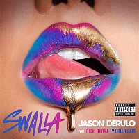 Jason Derulo – Swalla (feat. Nicki Minaj & Ty Dolla $ign)