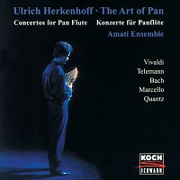 Ulrich Herkenhoff, Amati-Ensemble, Attila Balogh, Jakob Schmidt – The Art Of Pan - Concertos For Pan Flute