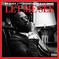Juicy J, Kevin Gates, Lil Skies – Let Me See