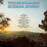 The Ed Sullivan Singers, Orchestra – Sunrise, Sunset