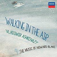 Vladimír Ashkenazy – Walking In The Air - The Music Of Howard Blake