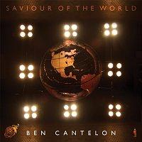 Ben Cantelon – Saviour Of The World