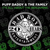Puff Daddy & The Family – It's All About The Benjamins