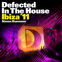 Přední strana obalu CD Defected In The House Ibiza '11 mixed by Simon Dunmore