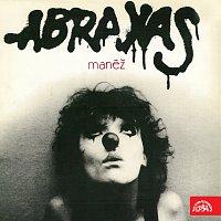 Abraxas – Manéž