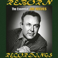 Jim Reeves – The Essential Jim Reeves [RCA Nashville/Legacy] (HD Remastered)