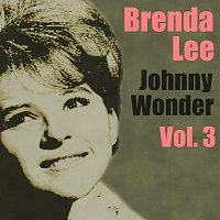Brenda Lee – Johnny Wonder Vol.  3