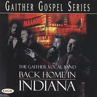 Gaither Vocal Band – Back Home In Indiana