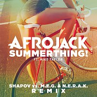 Afrojack, Mike Taylor – SummerThing! [Shapov Vs. M.E.G. & N.E.R.A.K. Remix]