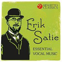 Various Artists.. – Erik Satie: Essential Vocal Music