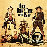 Omega – Once upon a Time in the East / Once upon a Time in Western