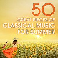 Různí interpreti – 50 Great Pieces Of Classical Music For Summer