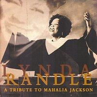 Lynda Randle – A Tribute To Mahalia Jackson