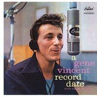 Gene Vincent & His Blue Caps – A Gene Vincent Record Date