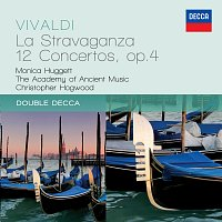 Monica Huggett, The Academy of Ancient Music, Christopher Hogwood – Vivaldi: La Stravaganza - 12 Concertos Op.4