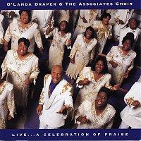 O'landa Draper, The Associates – Live... A Celebration Of Praise