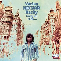 Václav Neckář – Kolekce 9 Podej mi ruku a projdem Václavák