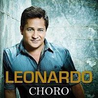 Leonardo – Choro