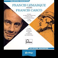 Přední strana obalu CD Heritage - Francis Lemarque Rencontre Francis Carco - Fontana (1966)