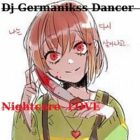 Dj Germanikss Dancer – Nightcore LOVE