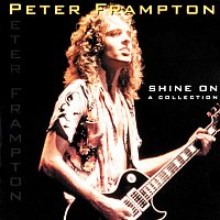 Peter Frampton – Shine On - A Collection
