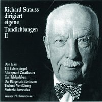 Richard Strauss – Richard Strauss dirigiert eigene Tondichtungen (Vol.2)