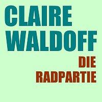 Claire Waldoff – Die Radpartie