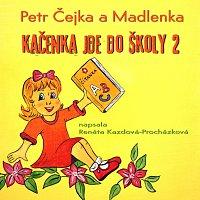 Petr Čejka a Madlenka – Kačenka jde do školy 2 MP3