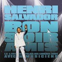 Henri Salvador – Bonsoir Amis (CD) - Live Au Palais Des Congres 2004