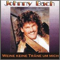 Johnny Bach – Weine keine Trane um mich