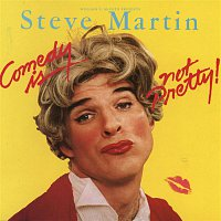 Steve Martin – Comedy Is Not Pretty