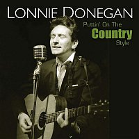 Lonnie Donegan & His Skiffle Group – Puttin' On the Country Style