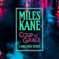 Miles Kane – Coup De Grace [CamelPhat Remix]