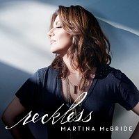 Martina McBride – Reckless