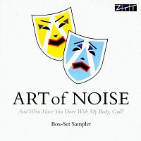 Art Of Noise – And What Have You Done With My Body, God? [Sampler]