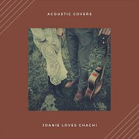 Joanie Loves Chachi – Acoustic Covers