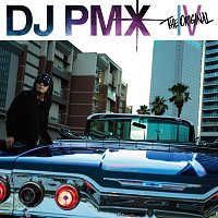 DJ PMX – The Original IV